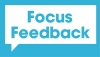 Focus Feedback (Welcome CCS)